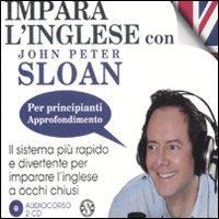 Impara l'inglese con John Peter Sloan [audioregistrazione]