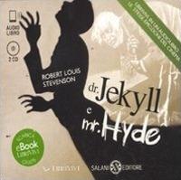 Dr. Jekyll e me. Hyde [audioregistrazione]