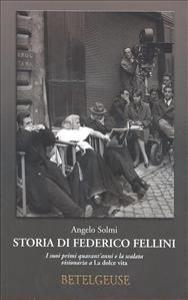 Storia di Federico Fellini