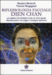 Riflessologia facciale Dien Chan
