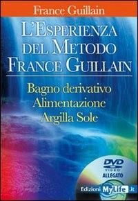 L' esperienza del metodo France Guillain