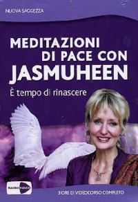 Meditazioni di pace con Jasmuheen [DVD]