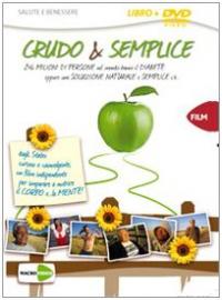 Crudo & semplice [DVD]