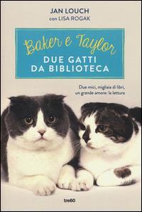 Baker e Taylor due gatti da biblioteca