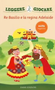 Re Basilio e la regina Adelaide