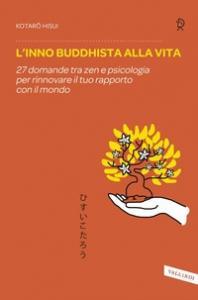 L' inno buddhista alla vita