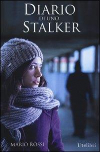 Diario di uno stalker