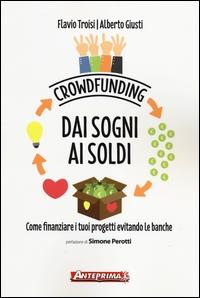 Crowdfunding: dai sogni ai soldi