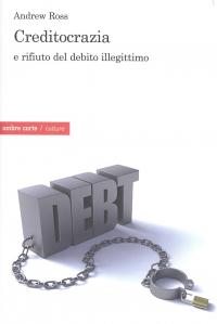 Creditocrazia e rifiuto del debito illegittimo
