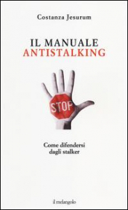 Il manuale antistalking