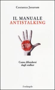 Il manuale antistalking