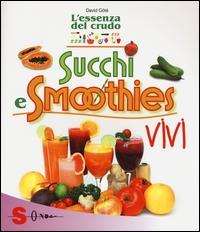 Succhi e smoothies vivi