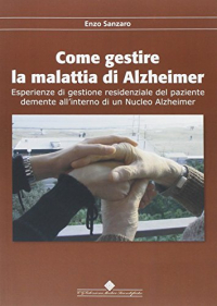 Come gestire la malattia di Alzheimer