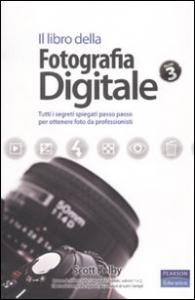Il libro della fotografia digitale, volume 3