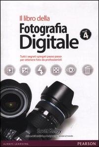 Il libro della fotografia digitale, parte 4