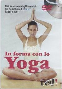 In forma con lo yoga [DVD]