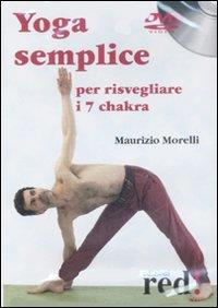 Yoga semplice per risvegliare i 7 chakra [DVD]