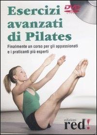 Esercizi avanzati di Pilates [DVD]