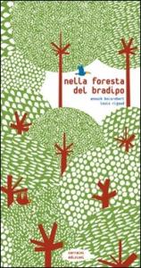 Nella foresta del bradipo
