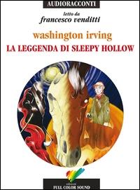 La leggenda di Sleepy Hollow [audioregistrazione]