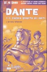 Dante e il circolo segreto dei poeti