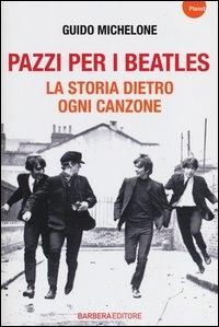 Pazzi per i Beatles