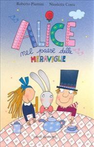 Alice nel paese delle meraviglie di Lewis Carroll