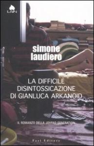 La difficile disintossicazione di Gianluca Arkanoid