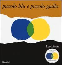 Piccolo blu e piccolo giallo [multimediale]