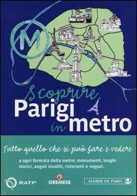 Scoprire Parigi in metro