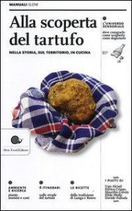 Alla scoperta del tartufo