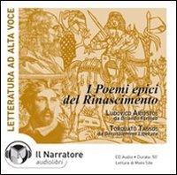 I poemi epici del Rinascimento [audioregistrazione]