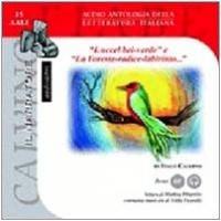 L' uccel bel-verde [audioregistrazione]