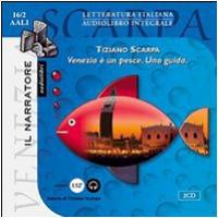 Venezia e un pesce [audioregistrazione]