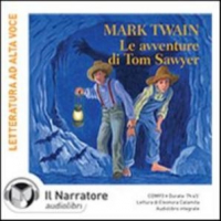 Le avventure di Tom Sawyer [audioregistrazione]