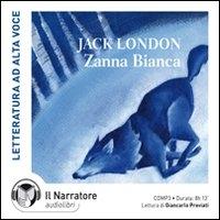 Zanna Bianca [audioregistrazione]