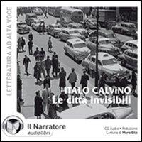 Le citta invisibili [audioregistrazione]