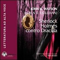 Sherlock Holmes contro Dracula [audioregistrazione]