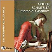 Il ritorno di Casanova [audioregistrazione]