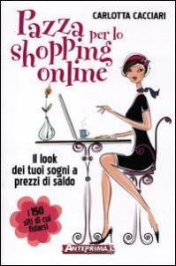 Pazza per lo shopping online