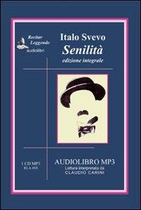 Senilita [audioregistrazione]