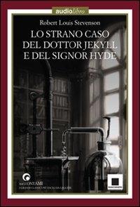 Lo strano caso del Dottor Jekyll e del Signor Hyde [audioregistrazione]
