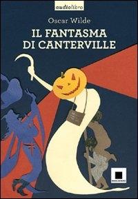 Il  fantasma di Canterville [multimediale]