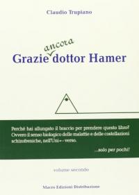Grazie ancora dottor Hamer