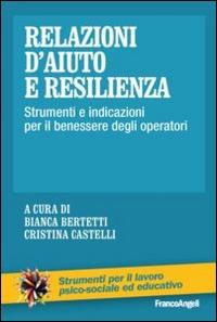 Relazioni d'aiuto e resilienza