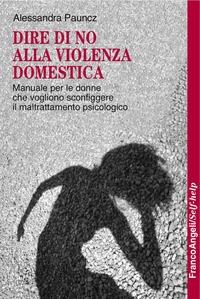 Dire di no alla violenza domestica