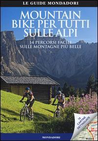 Mountain bike per tutti sulle Alpi