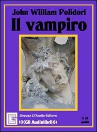 Il vampiro [audioregistrazione]