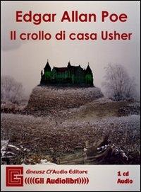 Il crollo di casa Usher [audioregistrazione]