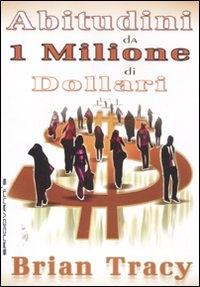 Abitudini da 1 milione di dollari